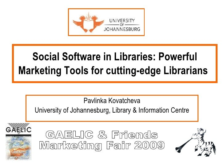 Social Software in Libraries: Powerful Marketing Tools for cutting-edge Librarians