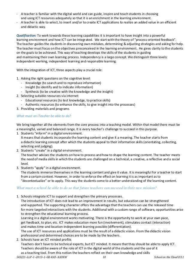 543221–LLP–1–2013–1–GR-KA3- KA3NW 10 School on the Cloud D3.1 - A teacher is familiar with the digital world and can guide...