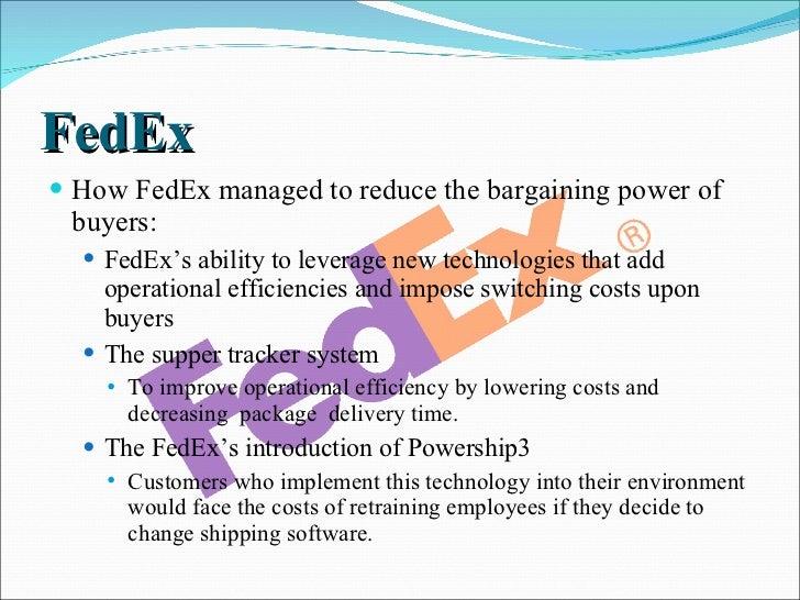 fedex porter s five forces 2018-8-2 the five major competitive forces, identified by porter  structural analysis of competitive forces in higher education industry: a conceptual framework.