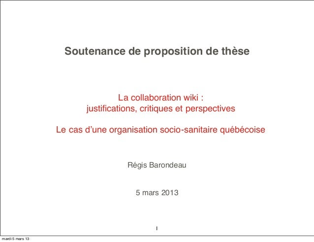 Soutenance de proposition de thèse                                  La collaboration wiki :                         justifi...