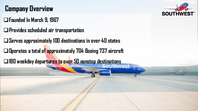 a overview of southwest airlines 2016-5-17  one heart endless possibilities at southwest airlines, we are on a journey to spread our hospitality and reliability to the world while connecting people to what's important in their lives.
