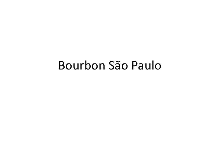 Bourbon São Paulo
