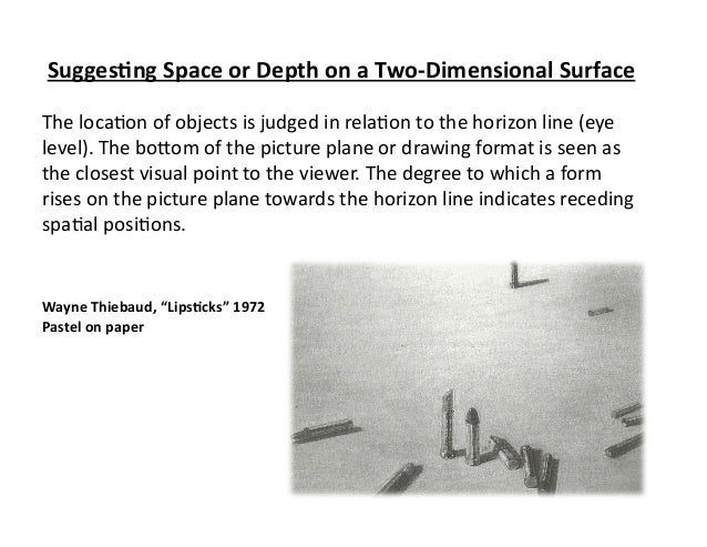 Sugges&ng Space or Depth on a Two-‐Dimensional Surface The loca)on of objects is judged in ...