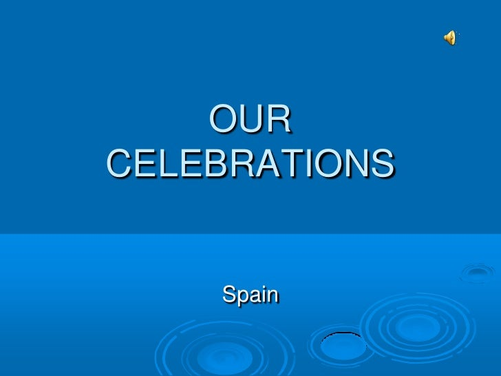 OURCELEBRATIONS    Spain