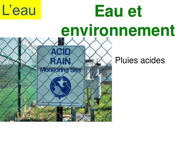 L'eau Eau et environnement Pluies acides