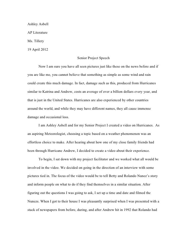Ashley AsbellAP LiteratureMs. Tillery19 April 2012                                   Senior Project Speech       Now I am ...