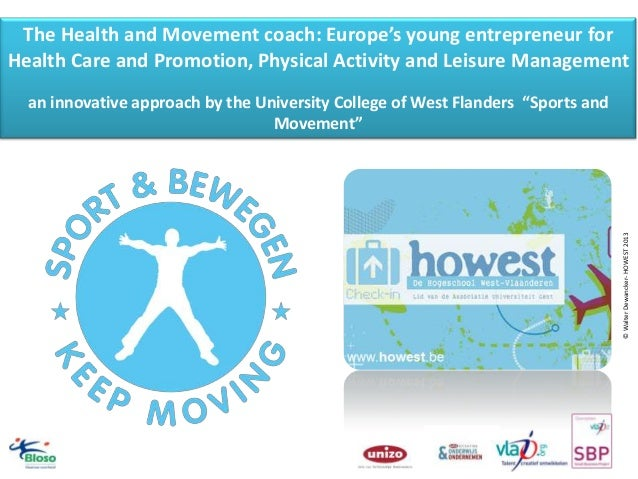 The Health and Movement coach: Europe's young entrepreneur for Health Care and Promotion, Physical Activity and Leisure Ma...