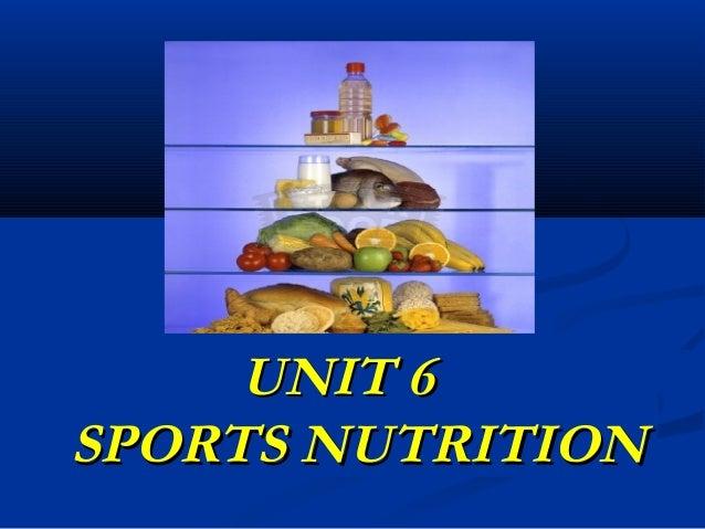 UNIT 6SPORTS NUTRITION