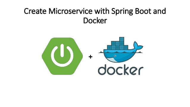 Create Microservice with Spring Boot and Docker