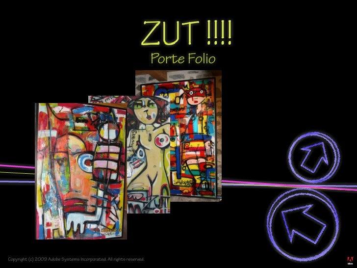 ZUT !!!!                                                                       Porte Folio     Copyright (c) 2009 Adobe Sy...