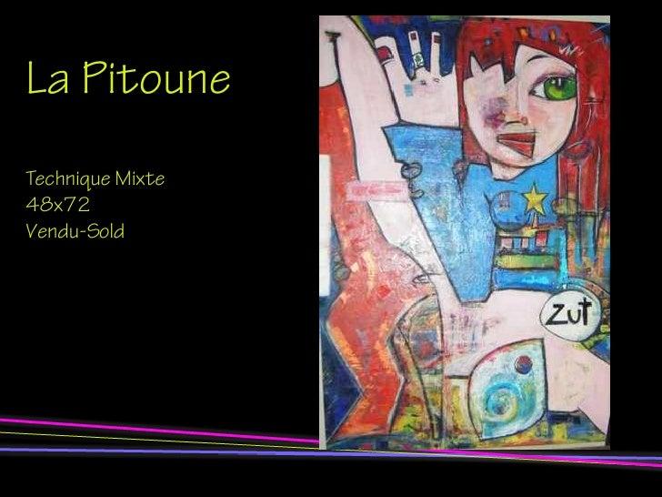 La Pitoune Technique Mixte 48x72 Vendu-Sold
