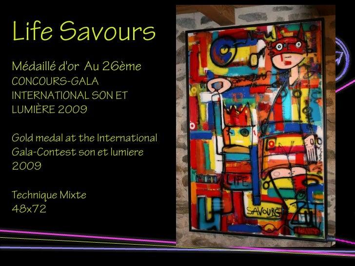 Life Savours Médaillé d'or Au 26ème CONCOURS-GALA INTERNATIONAL SON ET LUMIÈRE 2009  Gold medal at the International Gala-...