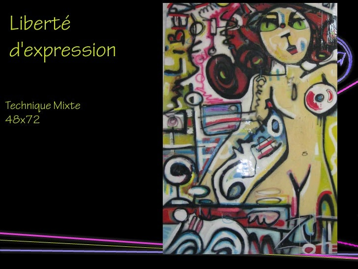Liberté d'expression  Technique Mixte 48x72