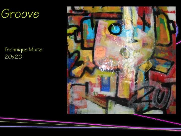 Groove  Technique Mixte 20x20