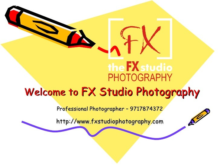 Welcome to  FX Studio Photography Professional Photographer – 9717874372 http://www.fxstudiophotography.com