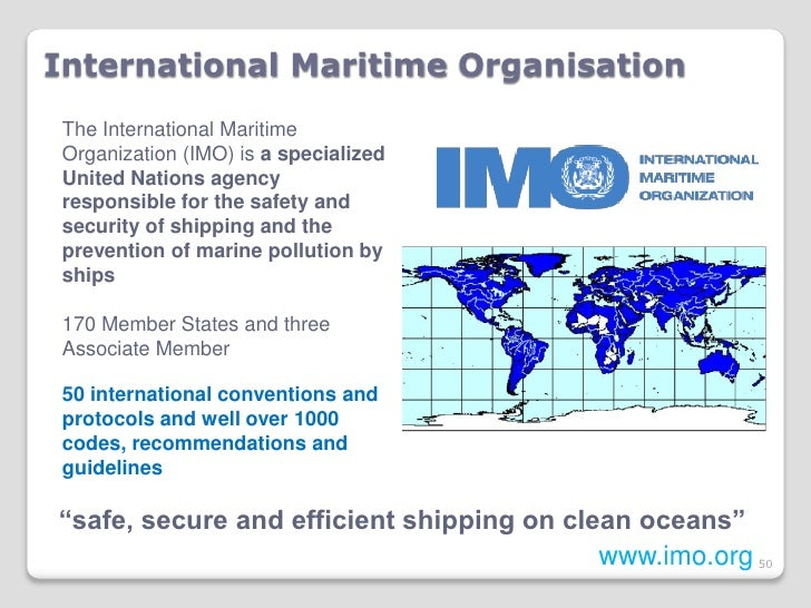 international maritime organization security standards compared to united states maritime security The international maritime organization (imo) is a specialized agency of the united nations with 168 member states and three associate members the imo was first.