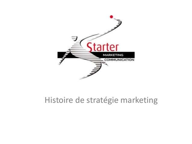 Histoire de stratégie marketing