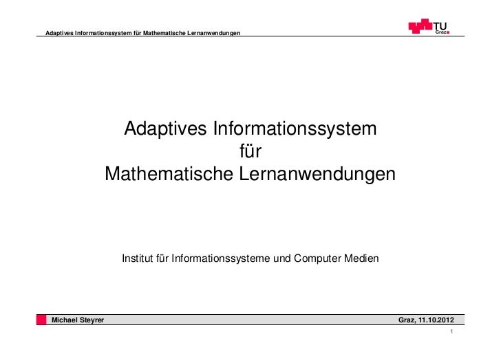 Adaptives Informationssystem für Mathematische Lernanwendungen                    Adaptives Informationssystem            ...