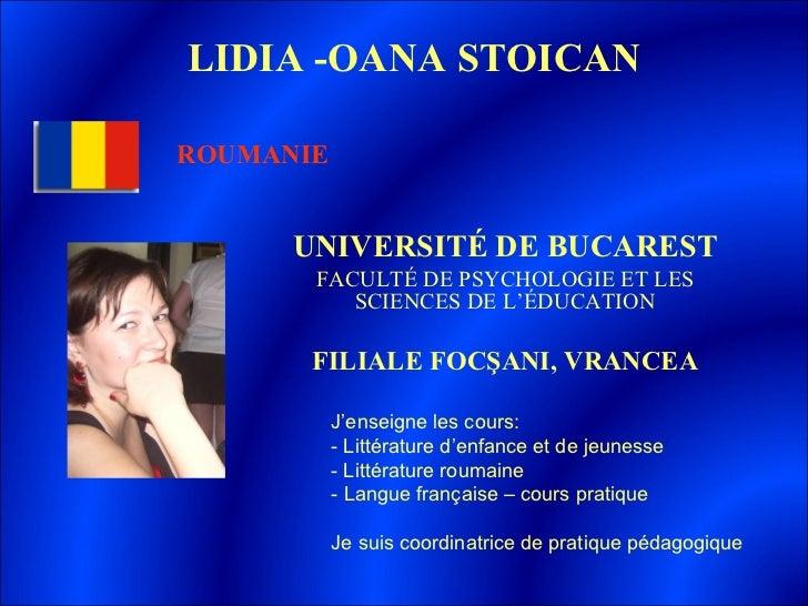 UNIVERSITÉ DE BUCAREST FACULTÉ DE PSYCHOLOGIE ET LES SCIENCES DE L'ÉDUCATION FILIALE FOCŞANI, VRANCEA LIDIA  -O ANA STOICA...