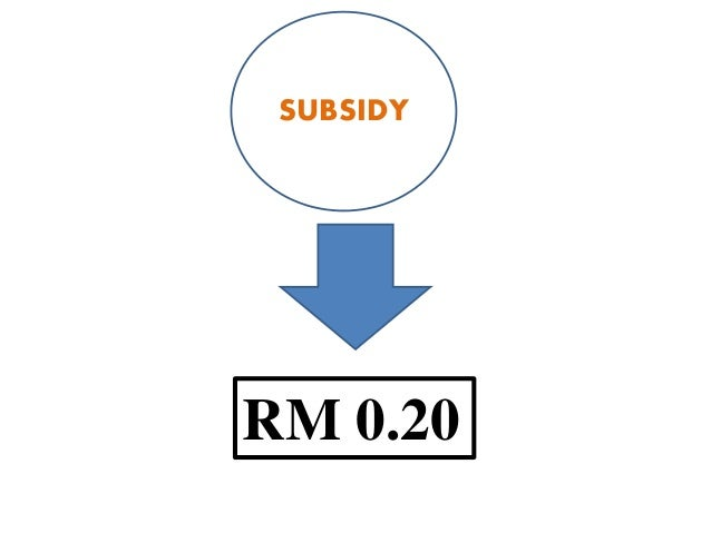subsidy in malaysia The toll on living costs is at an all time high you name it, gst on april fool's day, petrol subsidy removal and so on however, there are also incentives provided by the government to help offset these soaring prices.