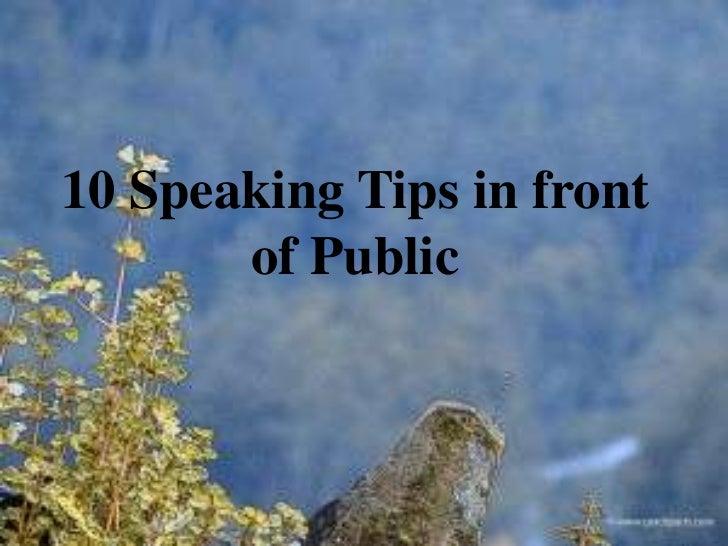 10 Speaking Tips in front       of Public