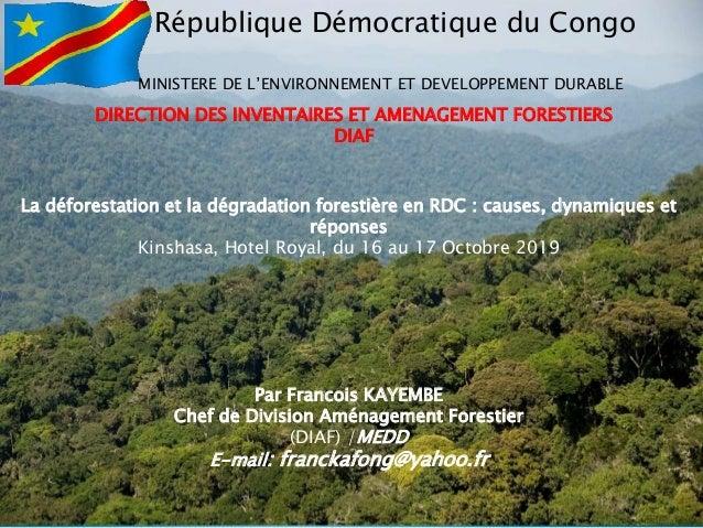 République Démocratique du Congo MINISTERE DE L'ENVIRONNEMENT ET DEVELOPPEMENT DURABLE DIRECTION DES INVENTAIRES ET AMENAG...