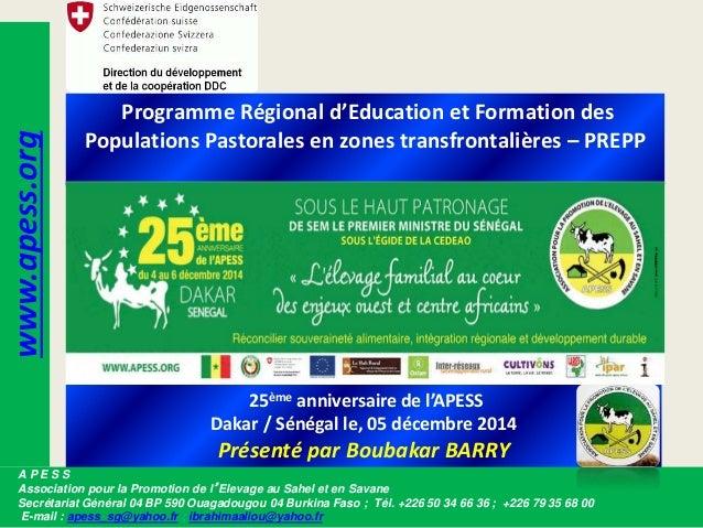 Programme Régional d'Education et Formation des Populations Pastorales en zones transfrontalières – PREPP 25ème anniversai...
