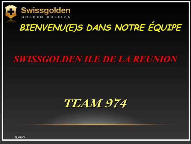 Présentation swissgolden team974