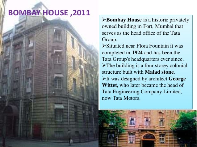 BOMBAY HOUSE ,2011; 4.