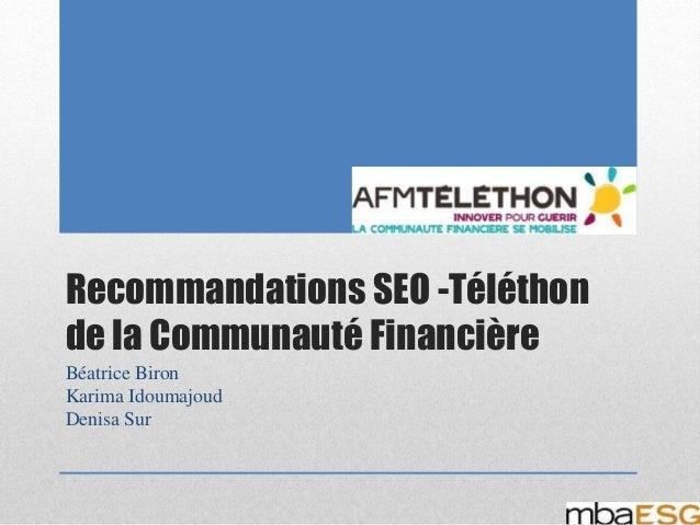 Recommandations SEO -Téléthon de la Communauté Financière Béatrice Biron Karima Idoumajoud Denisa Sur
