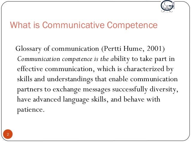 competency goal 2 communication Competency goal  i would also provide unverbal communication by having different picture up in the  competency goal  competency goal ii  competency.