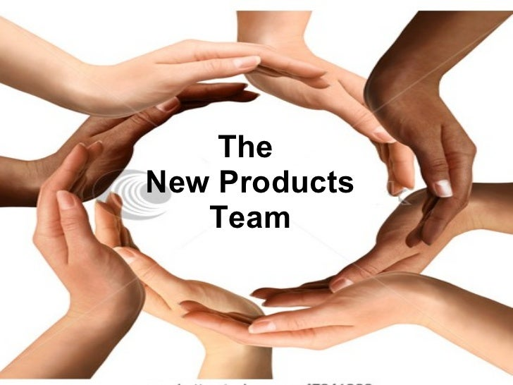 The  New Products Team