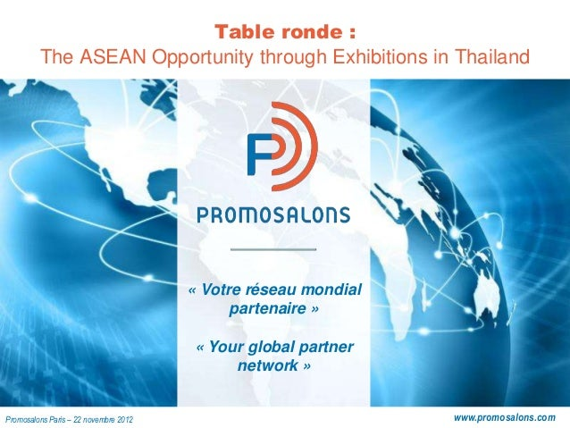 Table ronde :         The ASEAN Opportunity through Exhibitions in Thailand                                       « Votre ...
