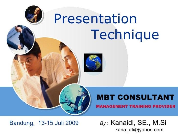 Presentation                     Technique                               MBT CONSULTANT                            MANAGEM...