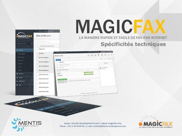 MAGICFAX                   LA MANIÈRE RAPIDE ET FACILE DE FAX PAR INTERNET                                        Spécific...