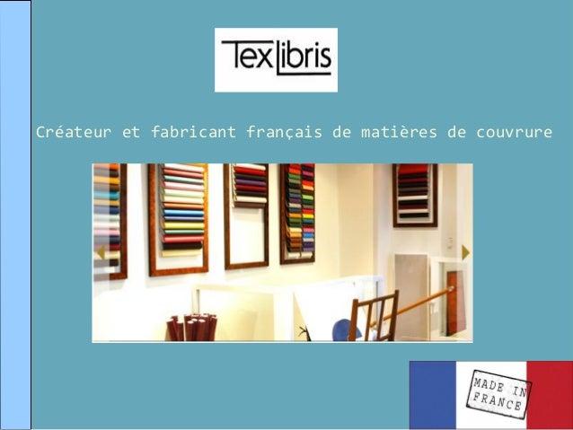 Créateur et fabricant français de matières de couvrure