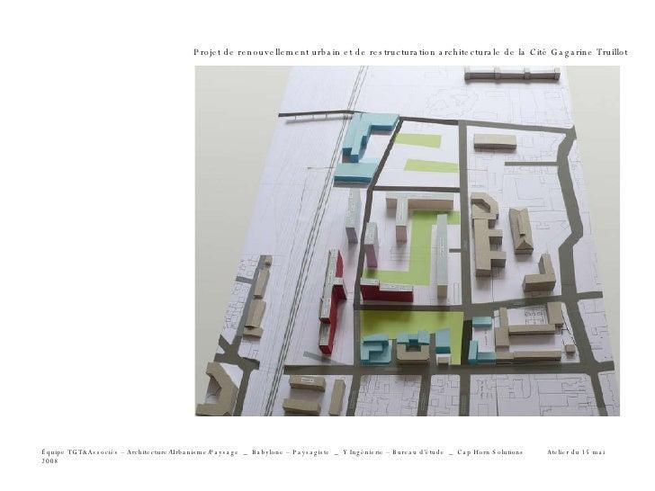 Projet de renouvellement urbain et de restructuration architecturale de la Cité Gagarine Truillot Équipe TGT&Associés – Ar...