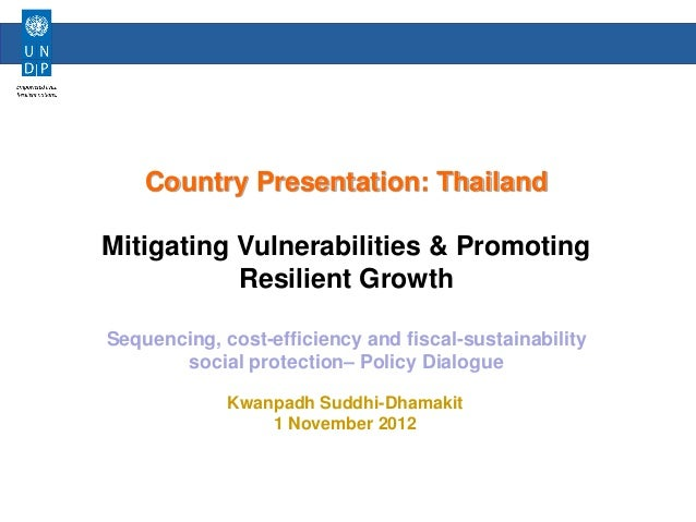 Human Development Sector    Country Presentation: ThailandMitigating Vulnerabilities & Promoting           Resilient Growt...
