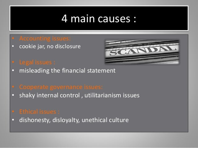 causes of accounting scandals