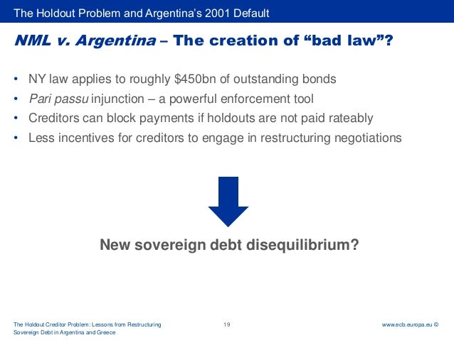 """holdouts in sovereign debt restructuring a Remarks delivered at congressional briefing """"sovereign debt restructurings: the case of argentina and latest developments"""" (july 22, 2013, us congress."""