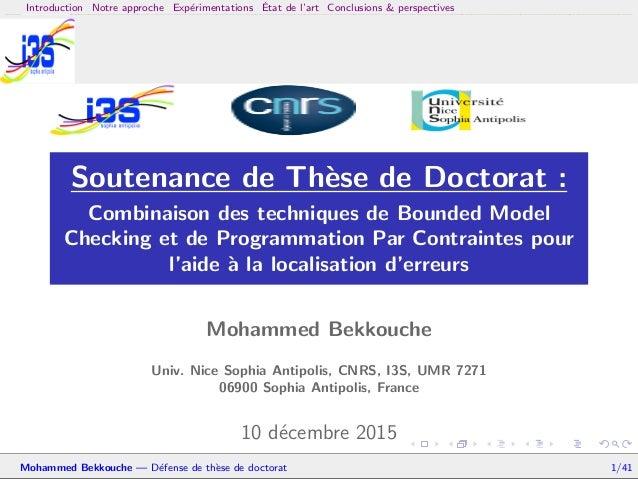 Introduction Notre approche Exp´erimentations ´Etat de l'art Conclusions & perspectives Soutenance de Th`ese de Doctorat :...