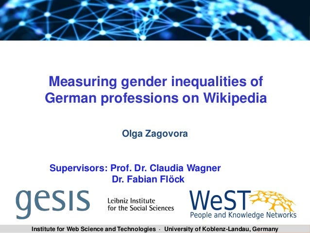 SLA 2014/15 Zagovora Olga 1Institute for Web Science and Technologies · University of Koblenz-Landau, Germany Measuring ge...