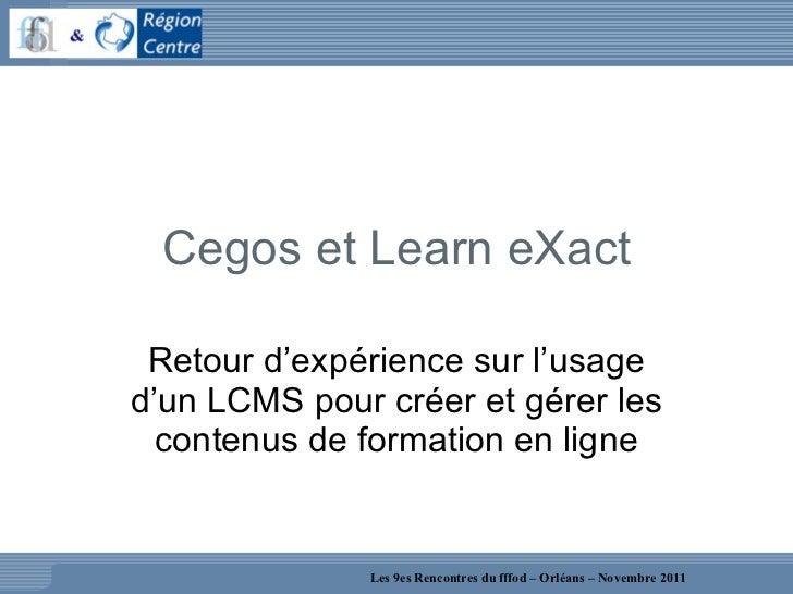 REX sur l'usage d'un LCMS - Atelier 9R Slide 2