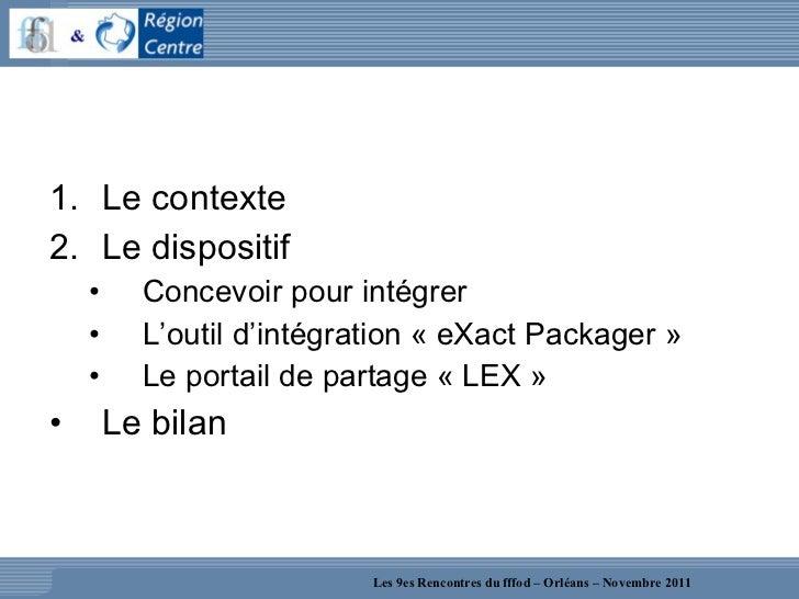 REX sur l'usage d'un LCMS - Atelier 9R Slide 3