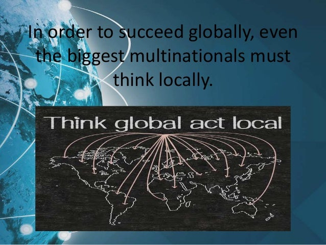 Think globally kiss locally 10