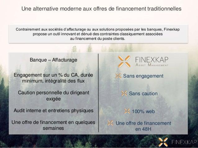 Une alternative moderne aux offres de financement traditionnelles Banque – Affacturage Engagement sur un % du CA, durée mi...