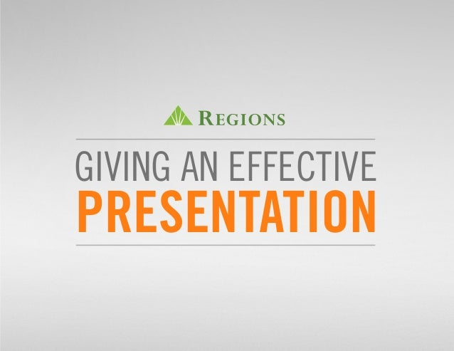 GIVING AN EFFECTIVE PRESENTATION