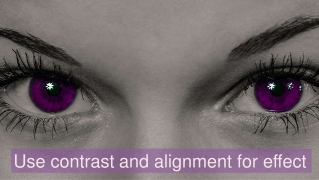 Use contrast and alignment for effect