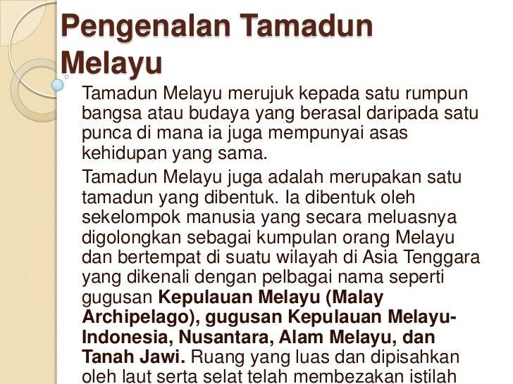 tamadun melayu sebagai asas pembinaan tamadun malaysia Salah satu kesannya kepada malaysia sebagai sebuah tamadun malaysia bermula dari asas yang rapuh pengaruh islam dalam pembinaan tamadun malaysia.