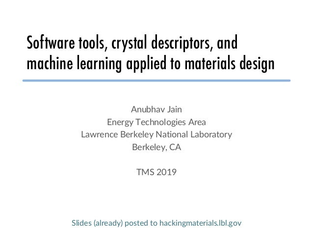 Software tools, crystal descriptors, and machine learning applied to materials design Slide 1